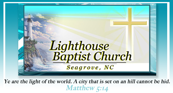 - Lighthouse Baptist Church of...